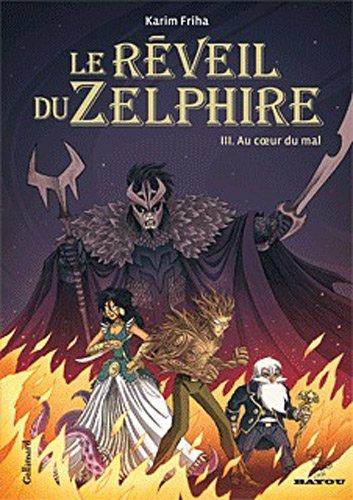 Le réveil du Zelphire, Tome 3 : Cour du mal