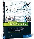 Praxishandbuch SAP-Controlling: Das Standardwerk zu SAP CO (SAP PRESS) - Uwe Brück