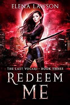 Redeem Me: A Reverse Harem Vampire Romance (The Last Vocari Book 3) by [Elena Lawson]