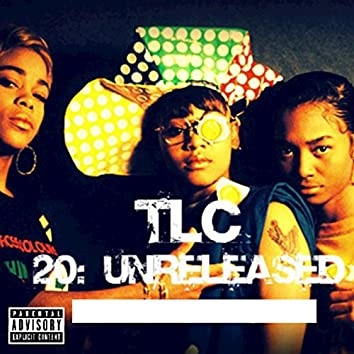 20 Unreleased