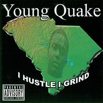 I Hustle I Grind