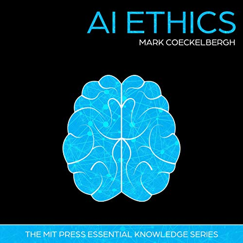 AI Ethics Audiobook By Mark Coeckelbergh cover art