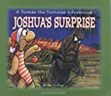 Joshua's Surprise: A Tomas the Tortoise Adventure (Las Vegas Review-Journal Book)