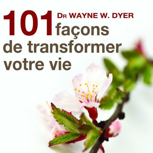 101 façons de transformer votre vie audiobook cover art