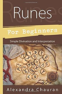 Runes for Beginners: Simple Divination and Interpretation (For Beginners (For Beginners))