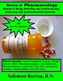 Review of Pharmacology (Drugs Affecting the Cardiovascular, Endocrine and Gastrointestinal Systems Book 2)