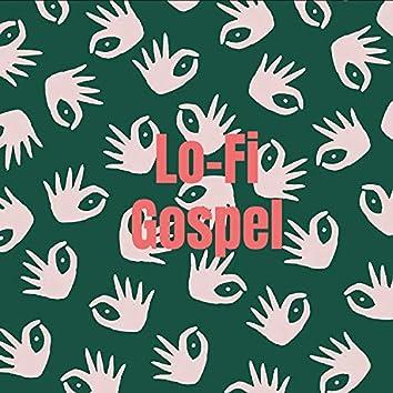 Lo-Fi Gospel
