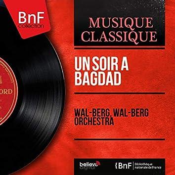 Un soir à Bagdad (Stereo Version)