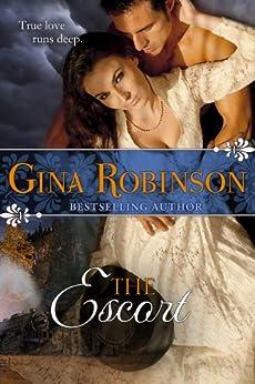 The Escort by [Gina Robinson]