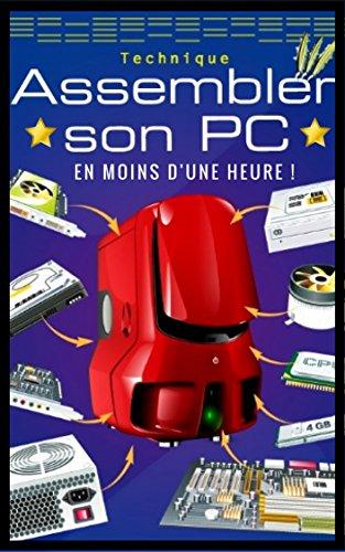 Guide 2017 : Assembler Son Pc en Moins d'Une Heure !