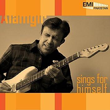 Alamgir Sings for Him Self