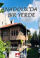 Anadolu'da Bir Yerde