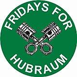 Finest Folia Original Fridays for Hubraum Sticker 8,5 x 8,5 cm Fun Sticker para coche moto clima R070