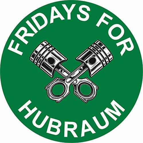 Finest Folia Original Fridays for Hubraum Aufkleber 8,5x8,5 cm Fun Sticker für Auto Motorrad Klima R070
