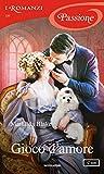 Gioco d'amore (I Romanzi Passione)