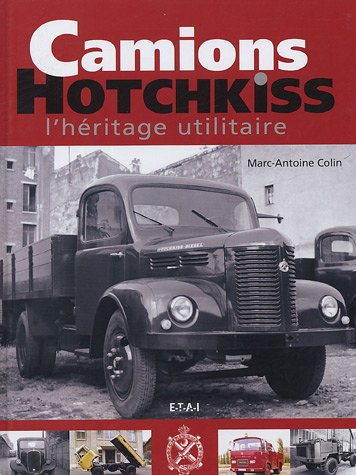 Camions Hotchkiss : L'héritage utilitaire