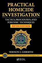 By Vernon J. Geberth - Practical Homicide Investigation: Tactics, Procedures, and Forens (5th Edition) (2015-05-27) [Hardcover]