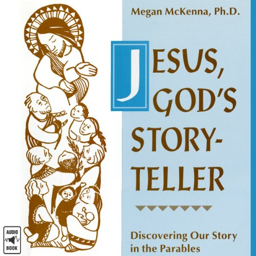 Jesus, God's Storyteller audiobook cover art