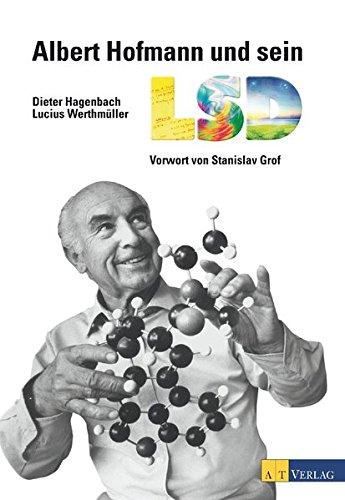 Albert Hofmann und sein LSD: Ein bewegtes Leben und eine bedeutende Entdeckung