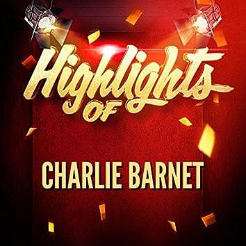 Highlights of Charlie Barnet
