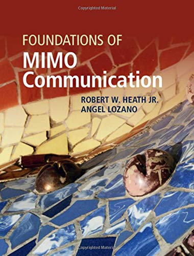 Foundations of MIMO Communication