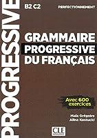 Grammaire progressive du français - Niveau perfectionnement: Niveau perfectionnement. Schuelerbuch
