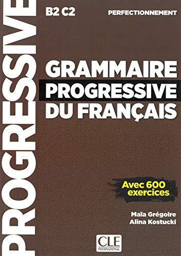 Grammaire progressive du français - Niveau perfectionnement: Niveau perfectionnement. Schülerbuch
