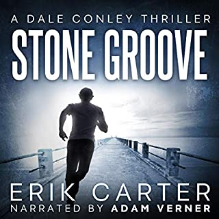 Stone Groove     Dale Conley Action Thrillers Series, Book 1              By:                                                                                                                                 Erik Carter                               Narrated by:                                                                                                                                 Adam Verner                      Length: 9 hrs and 7 mins     1 rating     Overall 5.0