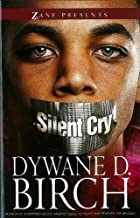 Silent Cry: A Novel (Zane Presents)
