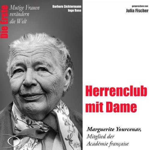 Herrenclub mit Dame - Marguerite Yourcenar Titelbild