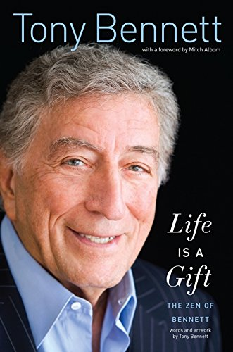 Image of Life Is a Gift: The Zen of Bennett