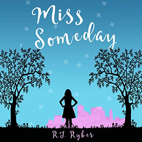 Miss Someday Audiobook By R.J. Ryker cover art