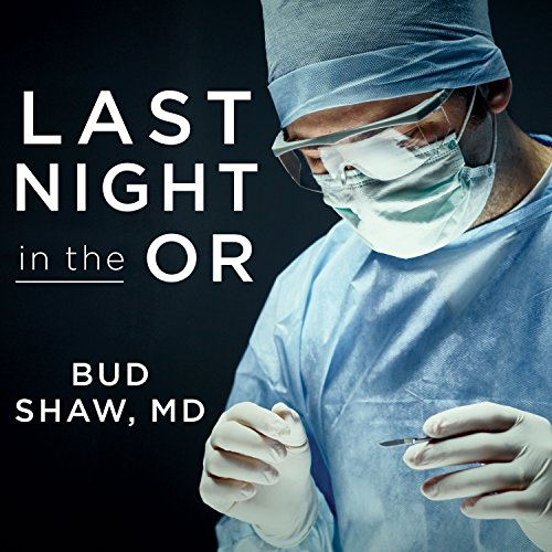Last Night in the OR cover art
