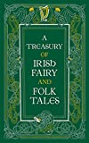 A Treasury of Irish Fairy and Folk Tales (Barnes & Noble Leatherbound Classic Collection) - Varoius