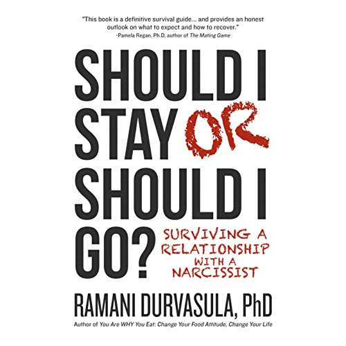 Should I Stay or Should I Go?     Surviving a Relationship with a Narcissist              By:                                                                                                                                 Ramani Durvasula PhD                               Narrated by:                                                                                                                                 Ramani Durvasula PhD                      Length: 10 hrs and 46 mins     262 ratings     Overall 4.7