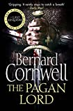The Warrior Chronicles 07. The Pagan Lord (The Last Kingdom Series, Band 7) - Bernard Cornwell