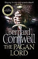 The Pagan Lord (The Last Kingdom Series)