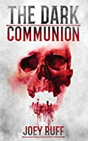 The Dark Communion (The Midnight Defenders)