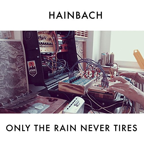 Only the Rain Never Tires