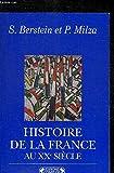 Histoire de la France au XXe siècle - Editions Complexe - 01/02/1995