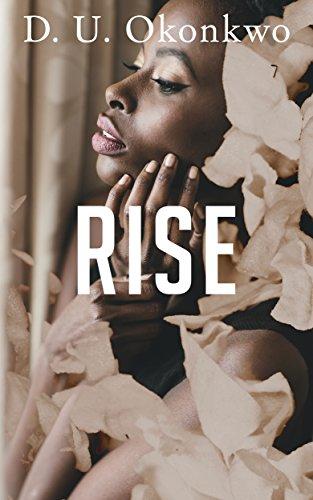 Rise by [D. U. Okonkwo]