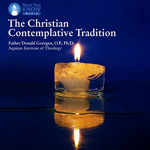 The Christian Contemplative Tradition audiobook cover art