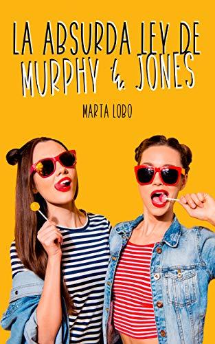La absurda ley de Murphy & Jones – Marta Lobo (Rom)  516Slljz-BL