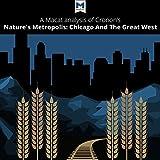 A Macat Analysis of William Cronon's Nature's Metropolis