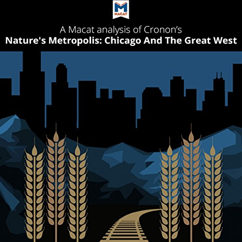 A Macat Analysis of William Cronon's Nature's Metropolis cover art