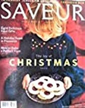 Saveur Magazine December 2006: The Joy of Christmas [Paperback]