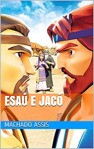 Esaú e Jacó (Portuguese Edition)