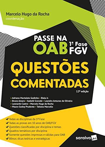 Passe na OAB 1ª Fase da FGV - Questões Comentadas - 12ª Edição 2021