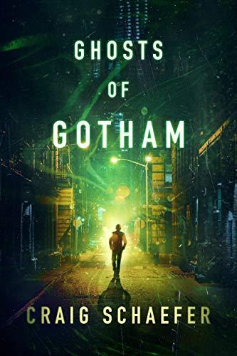 Ghosts of Gotham by [Craig Schaefer]