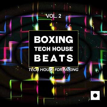 Boxing Tech House Beats, Vol. 2 (Tech House For Mixing)